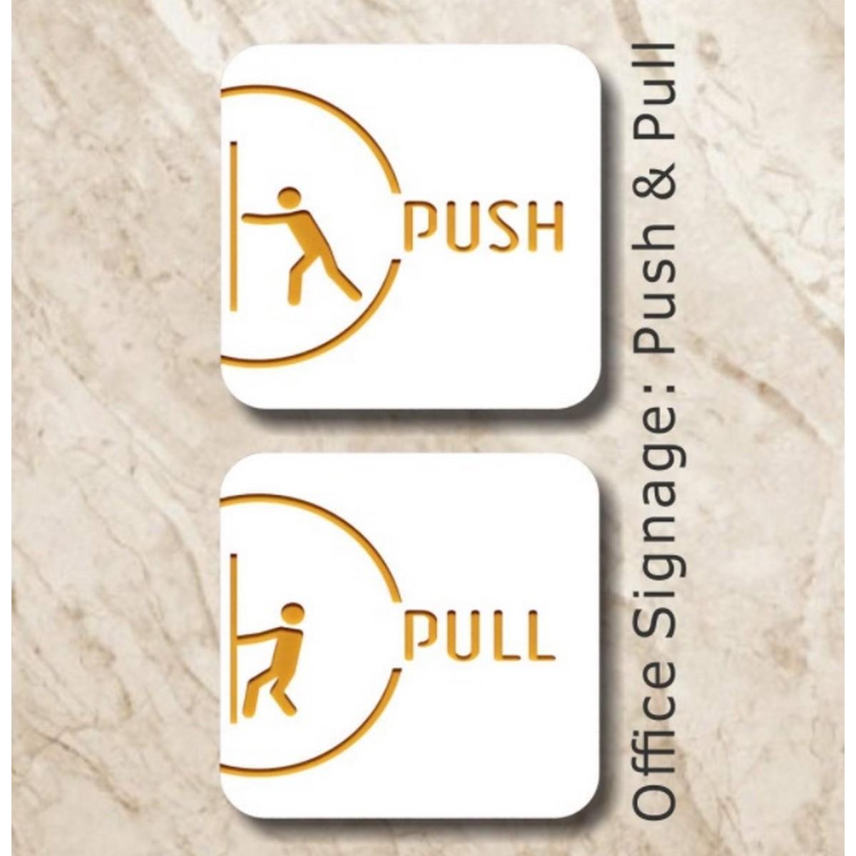 PushPull Acrylic Door Signages  PushPull Acrylic Door Signages